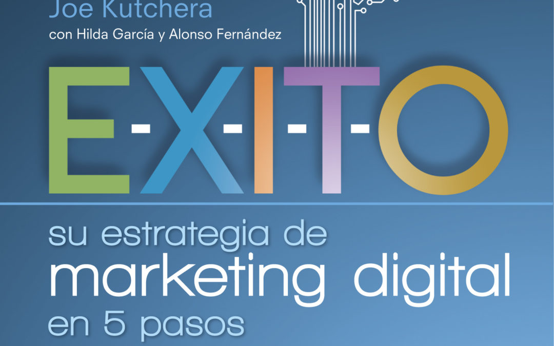 A Latinized marketing model for the 21st Century: E-X-I-T-O